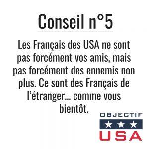 Les Français des USA ne sont pas forcément vos mais, mais pas forcément des ennemis non plus. Ce sont des Français de l'étranger... comme vous bientôt.
